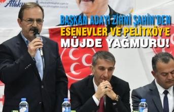 Başkan Zihni Şahin; Esenevler ve Pelitköy'de