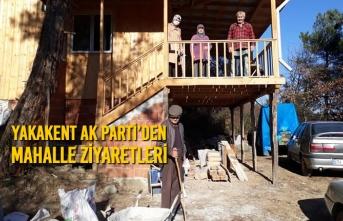 Yakakent AK Parti'den Mahalle Ziyaretleri