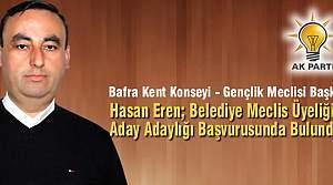 Hasan Eren; Belediye Meclis Üyesi Aday Adayı
