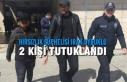 Hırsızlık Şüphelisi Irak Uyruklu 2 Kişi Tutuklandı