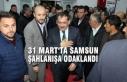 Mustafa Demir; '31 Mart'ta Samsun Şahlanışa...