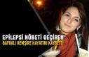 Epilepsi Nöbeti Geçiren Bafralı Hemşire Hayatını...