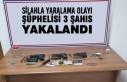 Silahla Yaralama Olayı Şüphelisi 3 Şahıs Yakalandı