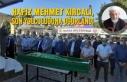 Hafız Mehmet Kırcalı, Dualarla Son Yolculuğuna...