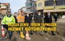 Başkan Demir : Ayrım Yapmadan Hizmet Götürüyoruz