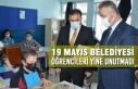 19 Mayıs Belediyesi Öğrencileri Yine Unutmadı