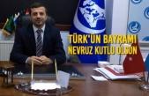 Türk'ün Bayramı Nevruz Kutlu Olsun
