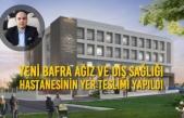 Yeni Bafra Ağız ve Diş Sağlığı Hastanesinin Yer Teslimi Yapıldı