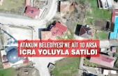 Atakum Belediyesi'ne Ait 10 Arsa İcra Yoluyla Satıldı