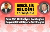 Bafra TSO Meclis Üyesi Kocabaş'tan Başkan Başar'a Sert Eleştiri