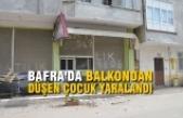 Bafra'da Balkondan Düşen Çocuk Yaralandı