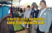 19 Mayıs Belediyesi Koronavirüse Karşı Yeni Önlemler Aldı
