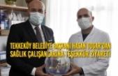 Tekkeköy Belediye Başkanı Hasan Togar'dan Sağlık Çalışanlarına Teşekkür Ziyareti