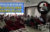 Bafra'da Muhtarlara Mera Birliklerinin Kurulması Anlatıldı