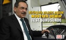 Büyükşehir Belediye Başkanı Mustafa Demir, Test Sürüşünde
