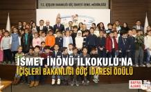 İsmet İnönü İlkokulu'na İçişleri Bakanlığı Göç İdaresi Ödülü