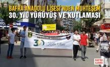 Bafra Anadolu Lisesi'nden Muhteşem 30. Yıl Yürüyüş Ve Kutlaması