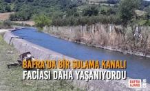 Bafra'da Bir Sulama Kanalı Faciası Daha