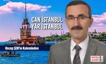 CAN İSTANBUL YÂR İSTANBUL