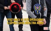 Samsun'da Uyuşturucu ve FETÖ Operasyonu; 9 Şahıs Gözaltına Alındı