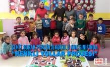 """Şehit Burak Perçin İlkokulu Ana Sınıfında """"Renkli Yollar Projesi"""""""