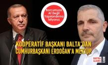 Kooperatif Başkanı Balta'dan Cumhurbaşkanı Erdoğan'a Mektup