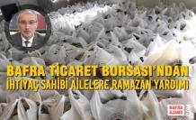Bafra Ticaret Borsası'ndan İhtiyaç Sahibi Ailelere Ramazan Yardımı
