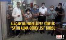 """Alaçam'da Engellilere Yönelik """"Satın Alma Görevlisi"""" Kursu"""