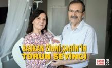 Başkan Zihni Şahin'in Torun Sevinci