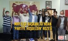 MHP İlçe Başkanlığı'ndan 'Partiye Hoşgeldin' Rozeti