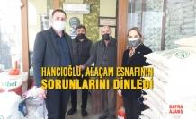 Hancıoğlu, Alaçam Esnafının Sorunlarını Dinledi