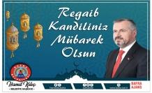 Başkan Kılıç'ın Regaib Kandili Mesajı