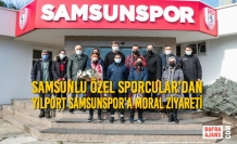Samsunlu Özel Sporcular'dan Yılport Samsunspor'a Moral Ziyareti
