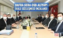 Bafra SERA OSB Altyapı İhale Sözleşmesi İmzalandı