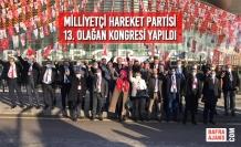 Milliyetçi Hareket Partisi 13. Olağan Kongresi Yapıldı