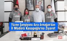 Yüzme Şampiyonu Azra Armağan'dan İl Müdürü Kasapoğlu'na Ziyaret