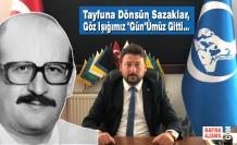 """Tayfuna Dönsün Sazaklar, Göz Işığımız """"Gün""""Ümüz Gitti..."""