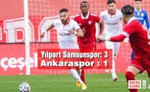 Yılport Samsunspor: 3 – Ankaraspor : 1