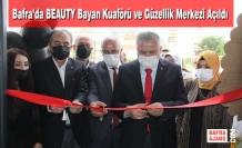 Bafra'da BEAUTY Bayan Kuaförü ve Güzellik Merkezi Açıldı