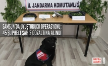 Samsun'da Uyuşturucu Operasyonu; 45 Şüpheli Şahıs Gözaltına Alındı