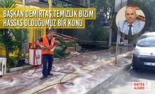 Başkan Demirtaş,Temizlik Bizim Hassas Olduğumuz Bir Konu