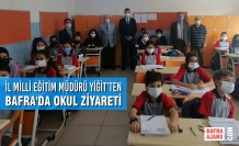 İl Milli Eğitim Müdürü Yiğit'ten Bafra'da Okul Ziyareti