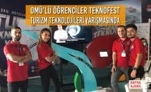 OMÜ'lü Öğrenciler Teknofest Turizm Teknolojileri Yarışmasında