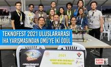 TEKNOFEST 2021 Uluslararası İHA Yarışmasından OMÜ'ye İki Ödül