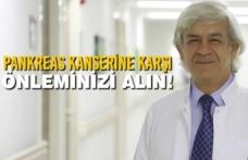 Pankreas Kanserine Karşı Önleminizi Alın!
