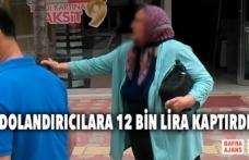 Dolandırıcılara 12 Bin Lira Kaptırdı