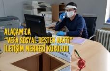 """Alaçam'da """"Vefa Sosyal Destek Hattı"""" İletişim Merkezi Kuruldu"""