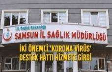 Samsun Sağlık Müdürlüğü'nden İki Önemli 'Korona Virüs' Hattı