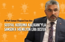 Sosyal Koruma Kalkanı'yla Samsun'a 145 Milyon Lira Destek