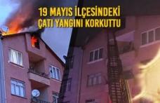 19 Mayıs İlçesindeki Çatı Yangını Korkuttu